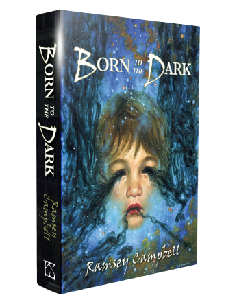 Born to the Dark [hardcover] by Ramsey Campbell